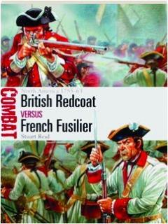 BRITISH REDCOAT VERSUS FRENCH FUSILIER--NORTH AMERICA 1755-63: Combat 17