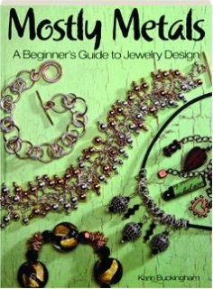 MOSTLY METALS: A Beginner's Guide to Jewelry Design
