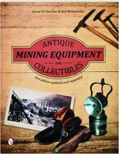 ANTIQUE MINING EQUIPMENT AND COLLECTIBLES, 2ND EDITION