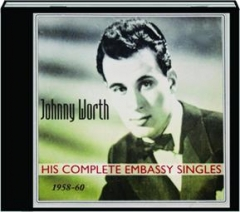 JOHNNY WORTH: His Complete Embassy Singles, 1958-60