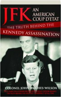 JFK: An American Coup d'Etat