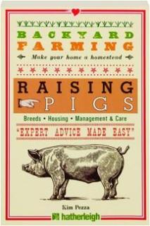 RAISING PIGS: Backyard Farming