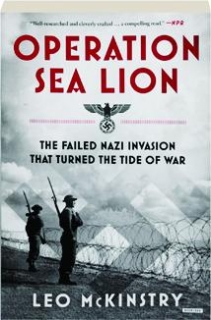 OPERATION SEA LION: The Failed Nazi Invasion That Turned the Tide of War