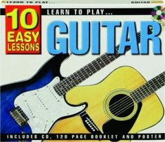 LEARN TO PLAY...GUITAR: 10 Easy Lessons