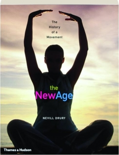 THE NEW AGE: The History of a Movement