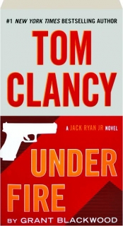 TOM CLANCY UNDER FIRE