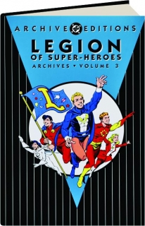 LEGION OF SUPER-HEROES ARCHIVES, VOLUME 3