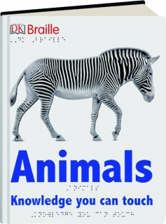 ANIMALS: Knowledge You Can Touch