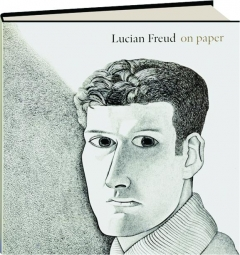 LUCIAN FREUD ON PAPER