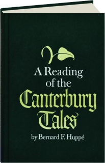 A READING OF THE <I>CANTERBURY TALES</I>