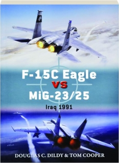 F-15C EAGLE VS MIG-23/25--IRAQ 1991: Duel 72