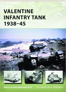 VALENTINE INFANTRY TANK, 1938-45: New Vanguard 233