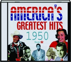 AMERICA'S GREATEST HITS 1950, VOLUME 1