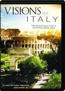 VISIONS OF ITALY: The Grand Tour from a Stunning Aerial View