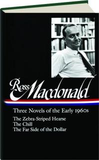 ROSS MACDONALD: Three Novels of the Early 1960s