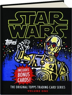 <I>STAR WARS,</I> VOLUME ONE: The Original Topps Trading Card Series