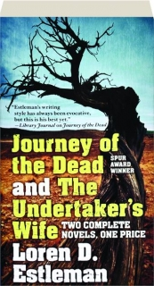 JOURNEY OF THE DEAD / THE UNDERTAKER'S WIFE