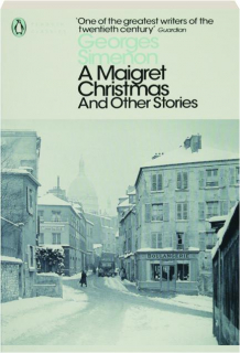 A MAIGRET CHRISTMAS AND OTHER STORIES