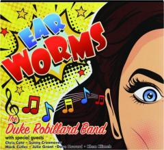 EAR WORMS: The Duke Robillard Band