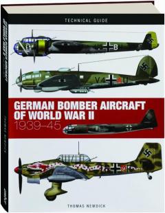 GERMAN BOMBER AIRCRAFT OF WORLD WAR II, 1939-45