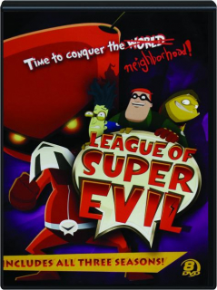 LEAGUE OF SUPER EVIL: Three Seasons!