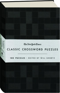 <I>THE NEW YORK TIMES</I> CLASSIC CROSSWORD PUZZLES