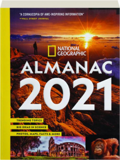 <I>NATIONAL GEOGRAPHIC</I> ALMANAC 2021