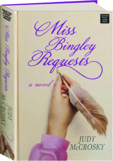 MISS BINGLEY REQUESTS