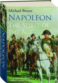 NAPOLEON: The Spirit of the Age
