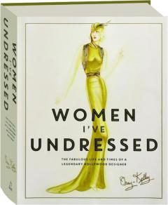 WOMEN I'VE UNDRESSED