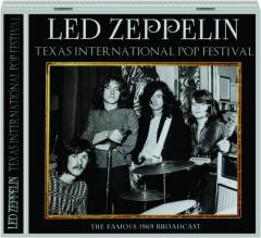 LED ZEPPELIN: Texas International Pop Festival