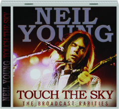 NEIL YOUNG: Touch the Sky