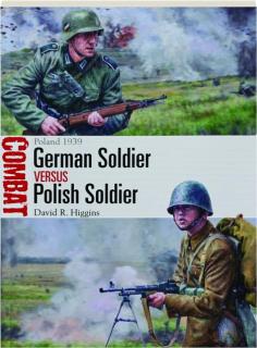 GERMAN SOLDIER VERSUS POLISH SOLDIER: Poland 1939