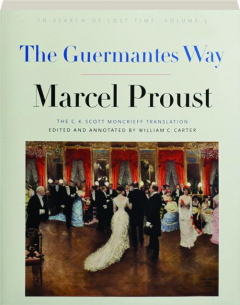 THE GUERMANTES WAY, VOLUME 3: In Search of Lost Time