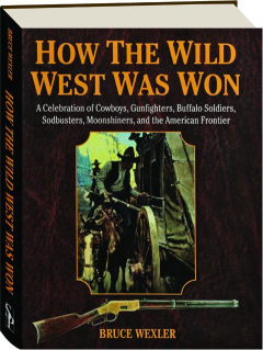 HOW THE WILD WEST WAS WON