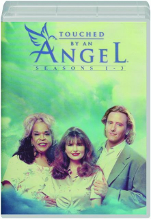 TOUCHED BY AN ANGEL: Seasons 1-3