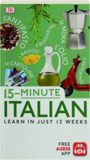 15-MINUTE ITALIAN: Learn in Just 12 Weeks