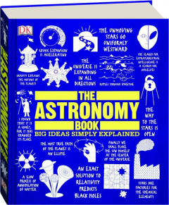 THE ASTRONOMY BOOK: Big Ideas Simply Explained