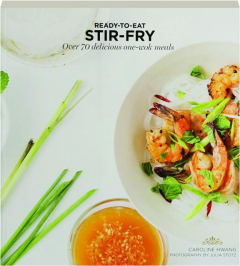 READY-TO-EAT STIR-FRY