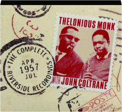 THELONIOUS MONK WITH JOHN COLTRANE: The Complete Riverside Recordings