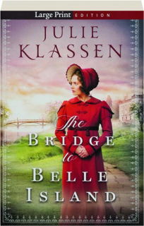 THE BRIDGE TO BELLE ISLAND