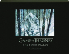 <I>GAME OF THRONES:</I> The Storyboards