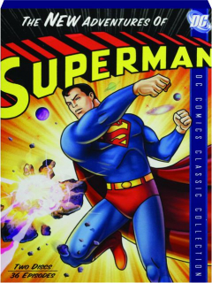 THE NEW ADVENTURES OF SUPERMAN: DC Comics Classic Collection