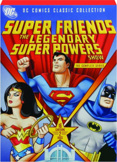 SUPER FRIENDS: The Legendary Super Powers Show--The Complete Series
