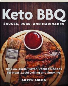 KETO BBQ SAUCES, RUBS, AND MARINADES