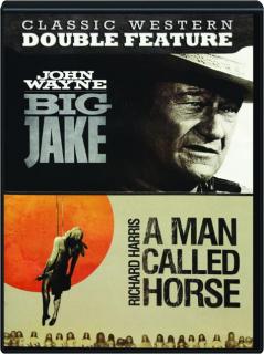 BIG JAKE / A MAN CALLED HORSE