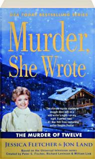 THE MURDER OF TWELVE: <I>Murder, She Wrote</I>