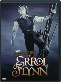 THE ADVENTURES OF ERROL FLYNN