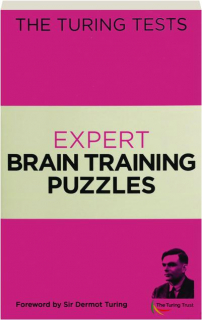 EXPERT BRAIN TRAINING PUZZLES: The Turing Tests