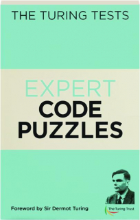 EXPERT CODE PUZZLES: The Turing Tests